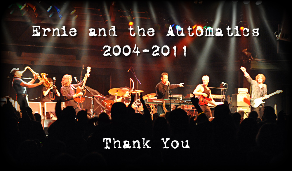 Ernie and the Automatics: 2004 - 2011